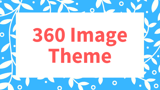 Introducing 360 Image Theme - Create VR Lessons Using 360 Images