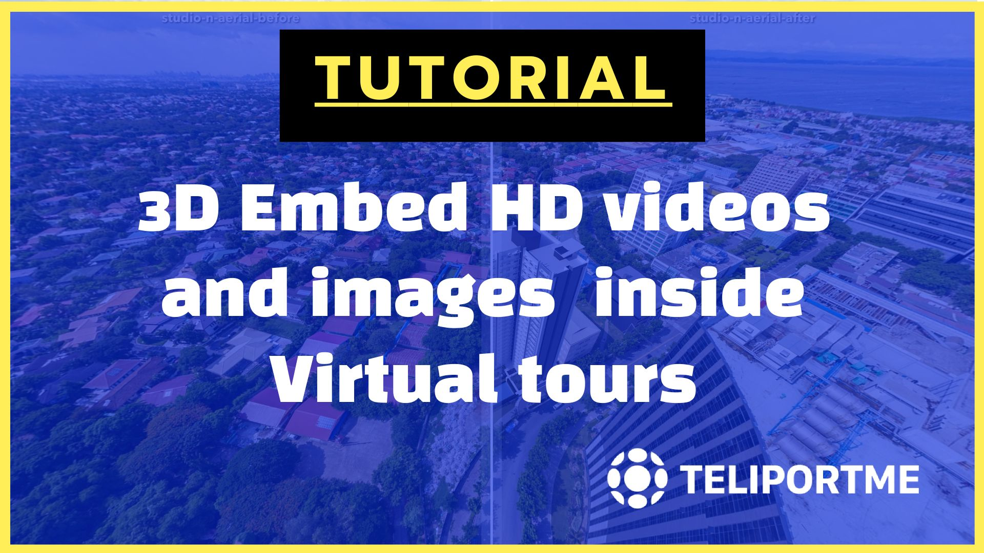 Embedding videos in 3D inside your virtual tour.